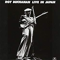 Live In Japan 1977(昭和52年)/Roy Buchanan