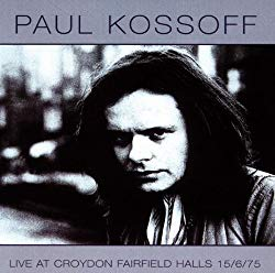 Live at Croydon Fairfield Halls/Paul Kossoff