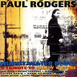 Muddy Waters Blues/Paul Rodgers