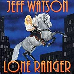 Lone Ranger/Jeff Watson