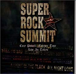 Super Rock Summit~Cozy Powell Forever Tour Live In Tokyo