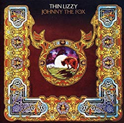 Johnny the Fox(詐欺師ジョニー)/Thin Lizzy