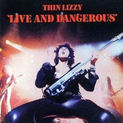 Live and Dangerous/Thin Lizzy
