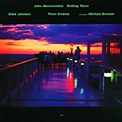Getting There/John Abercrombie,Marc Johnson,Peter Erskine & Michael Brecker