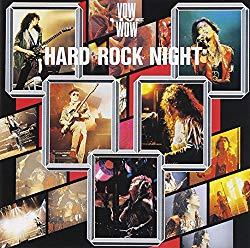 Hard Rock Night/Vow Wow