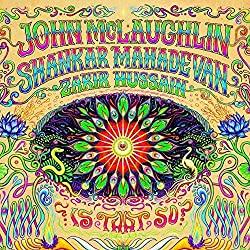 [期間限定]ジョン・マクラフリンの最新アルバム「Is That So?」が無料ダウンロードできます