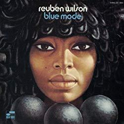 Blue Mode/Reuben Wilson