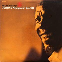 "Black Feeling!/Johnny ""Hammond"" Smith"