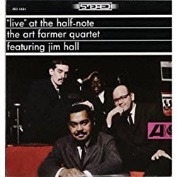 Live at the Half-Note/The Art Farmer Quartet featuring Jim Hall