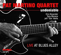 Undeniable: Live at Blues Alley/Pat Martino