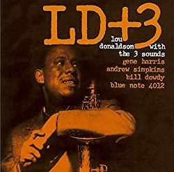 LD +3/Lou Donaldson