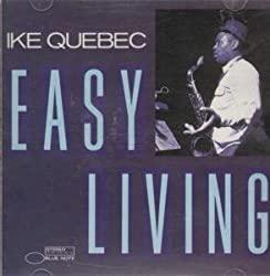 Easy Living Ike Quebec