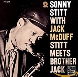 Stitt Meets Brother Jack/Sonny Stitt with Jack Mcduff
