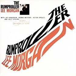 The Rumproller/Lee Morgan