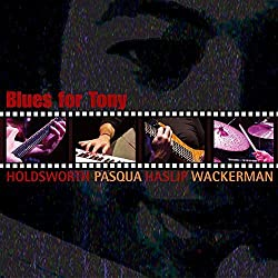 Blues For Tony/Allan Holdsworth