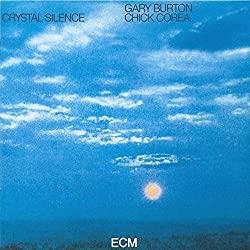 Crystal Silence/Gary Burton & Chick Corea