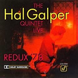 Redux '78/The Hal Galper Quintet feat Brecker Brothers