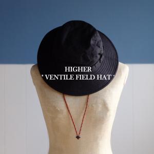 夏のおすすめハット!HIGHER「VENTILE FIELD HAT」