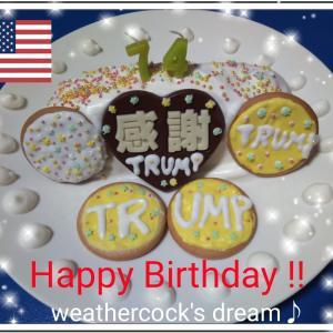 【素晴らしい日】トランプ大統領の誕生日です!!Donald John Trump's 74th Birthday!!\(^o^)/