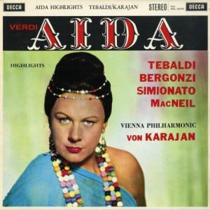 大スペクタクルを味わうレコード*テバルディ、ベルゴンツィ、カラヤン指揮ウィーン・フィル ヴェルディ アイーダ・ハイライト