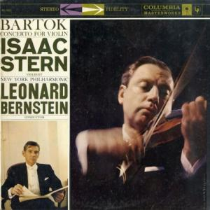 大変生々しく美しい音色◉スターン、バーンスタイン指揮、ニューヨーク・フィル バルトーク・ヴァイオリン協奏曲2番