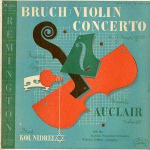 レアで高価なレミントン盤◉ オークレール、ロイブナー指揮オーストリア響 ブルッフ:ヴァイオリン協奏曲1番/コル・ニドライ
