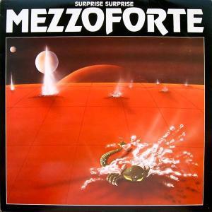 surprise surprise 1982 MEZZOFORTE