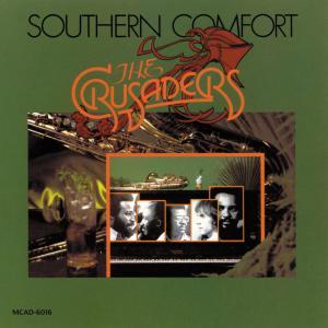 Southern Comfort  1974  CRUSADERS