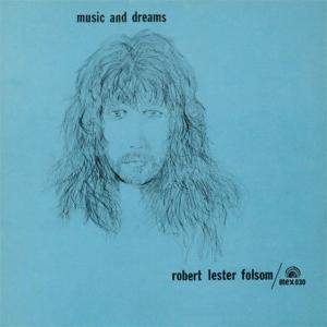 music and dreams 1976 robert lester folsom