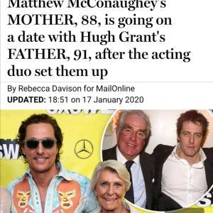 【笑】マシュー・マコノヒー母とヒュー・グラント父がデートですって!