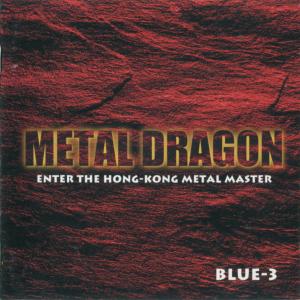 BLUE-3 / METAL DRAGON (1998)