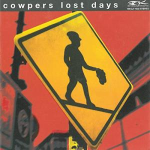COWPERS / LOST DAYS (1998)
