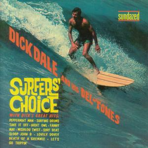 DICK DALE AND HIS DEL-TONES / SURFERS' CHOICE (1962)