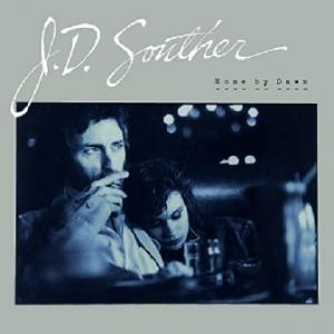 J.D. Souther「Home By Dawn」(1984)
