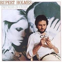 Rupert Holmes「Partners In Crime」(1979)