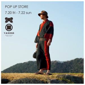 東京のスタイリッシュなメンズ着物店がなぜか長崎に!7/20−7/22  Y.&SONS浴衣オーダー会@COLDBECK