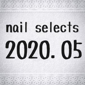 2020.05 nail selects