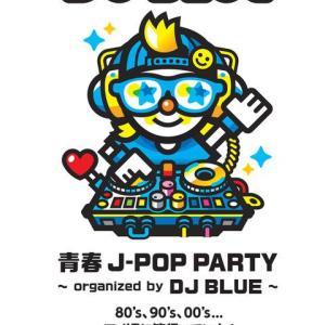 青春J-POP PARTY~organized by DJ BLUE~  イオンレイクタウンkaze