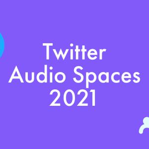Twitterスペース テスト範囲拡大。微アプデなど。ツイッター音声チャットルーム「Audio Spaces」新機能 最新ニュース2021年1月