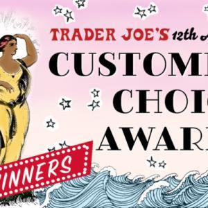 Trader Joe's 12th Annual Customer Choice Awards Winners トレーダージョーズ 2020のカスタマーチョイスアワード
