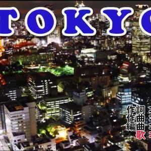 【オリジナル新曲】TOKYO(東京)