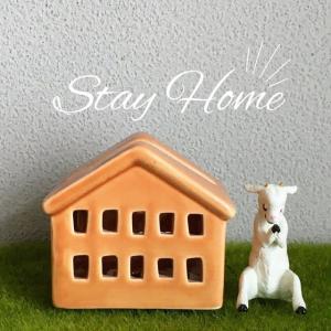 もう少しSTAY HOME!