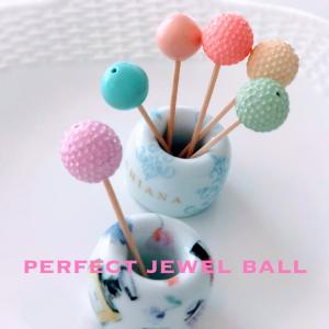 Perfect jewel ball ★ 美しいボールを目指して