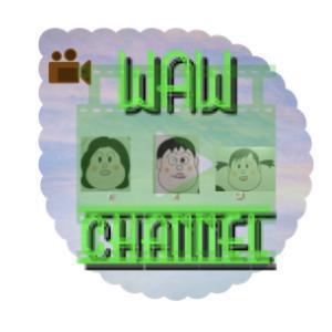 チャンネル名襲名〜WAWチャンネル〜