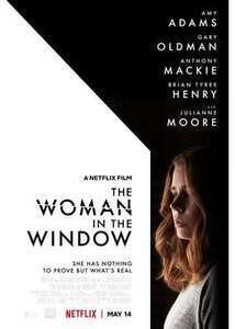 Netflix映画「ウーマンインザウィンドウ」感想ネタバレあり解説 「裏窓」に「ガール・オン・ザ・トレイン」を足した映画。
