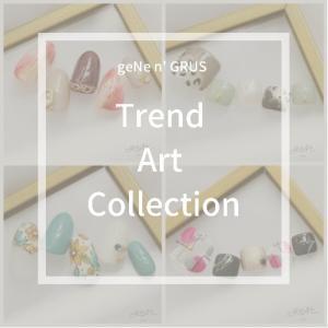 NEW!!geNe9・10月TrendArt Collection☆