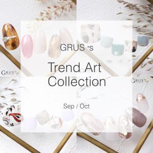 NEW!!GRUS9・10月TrendArt Collection☆