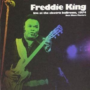 私の音楽の宝物 第5回  フレディー・キング「 Sweet Home Chicago 」