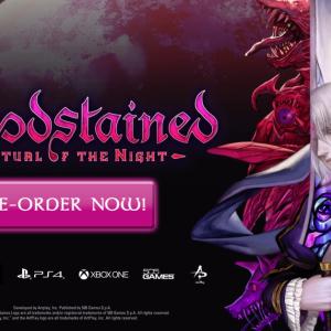 真のドラキュラ「Bloodstained: Ritual of the Night」の日本発売が延期へ