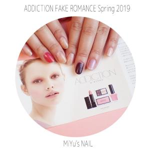 ADDICTION★FAKE ROMANCE Spring 2019★TO!